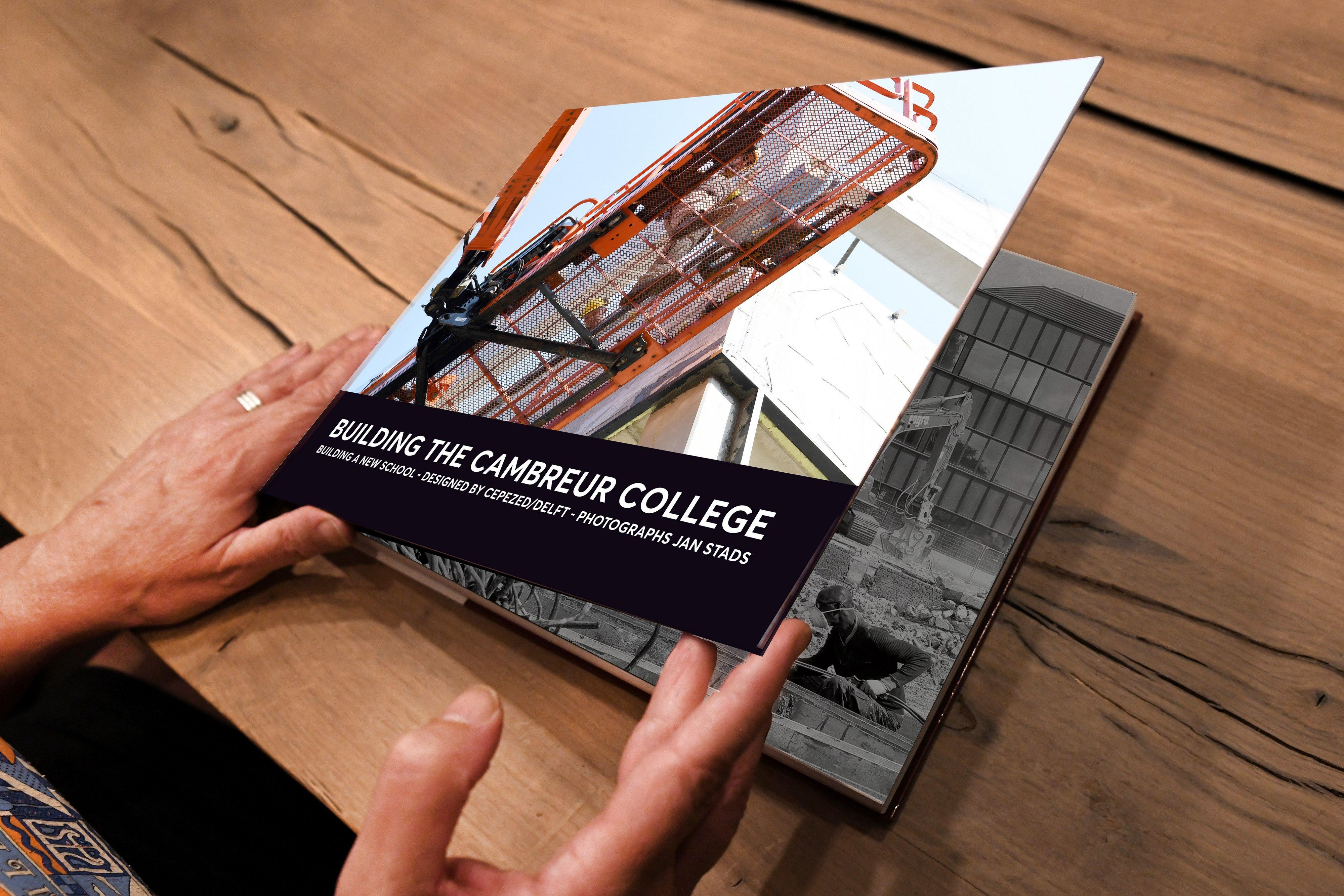 Building the Cambreur College / Historical photos Cambreur College